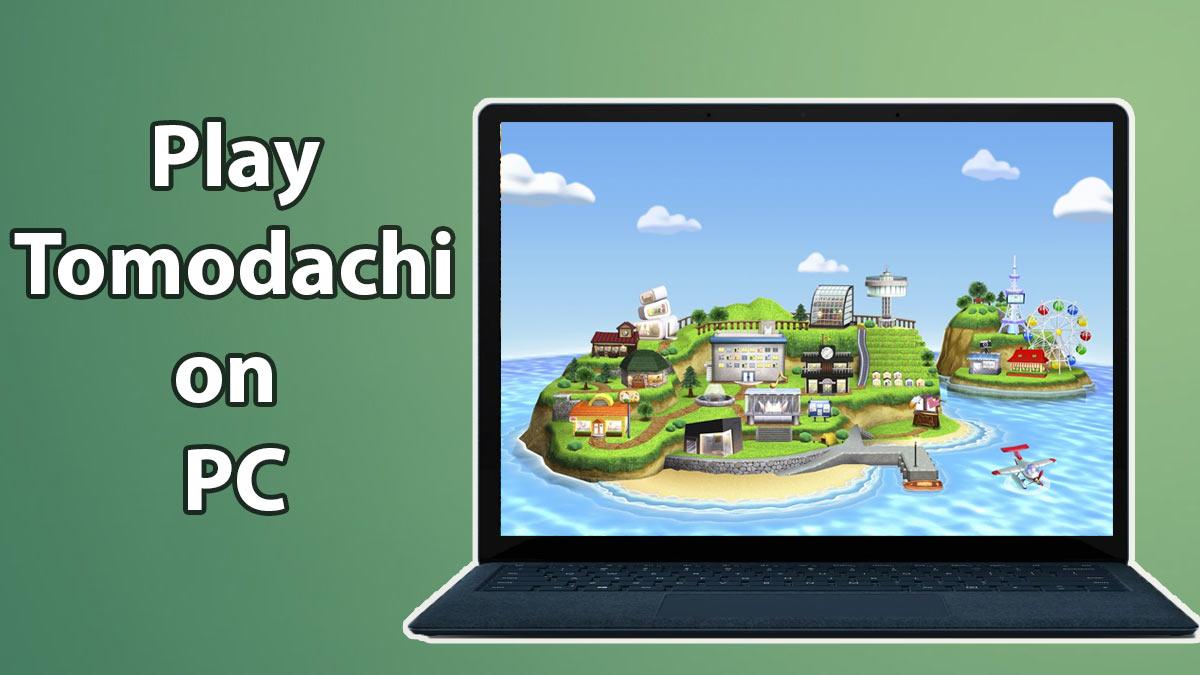 Pc for tomodachi download life Tomodachi Life
