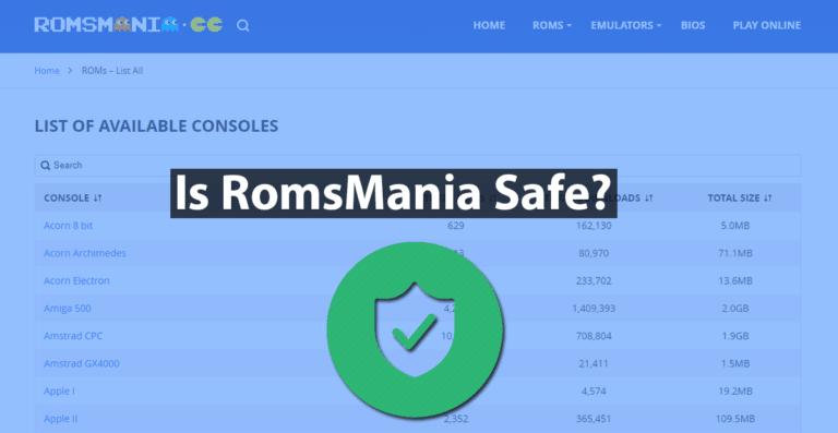 Is Romsmania Safe?