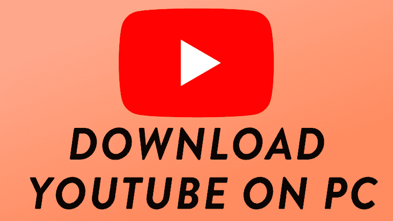 DOWNLOAD YOUTUBE ON PC